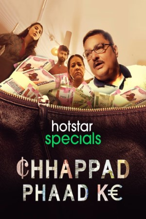 Download Chhappad Phaad Ke (2019) Hindi Movie 720p WEB-DL 950MB