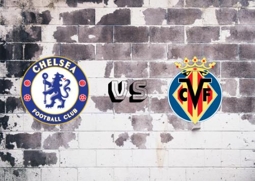 Chelsea vs Villarreal  Resumen y Partido Completo