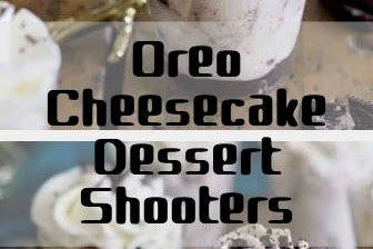 Oreo Cheesecake Dessert Shooters