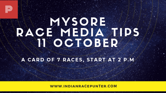 Mysore Race Media Tips 11 October