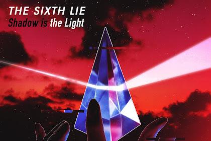 THE SIXTH LIE - Shadow is the Light「Lirik & Terjemahan」