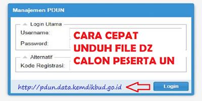 Cara Cepat Unduh File DZ Calon Peserta UN