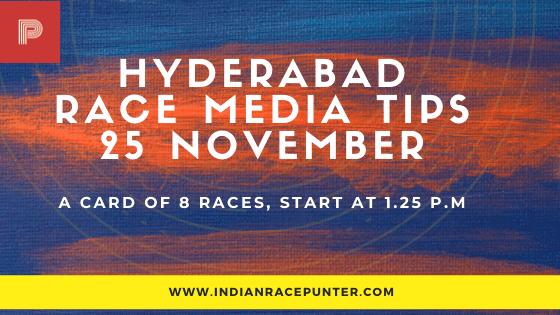 Hyderabad Race Media Tips 25 November