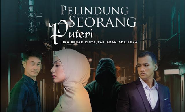 Tonton Secara Online Drama Terbaru Astro Pelindung Seorang Puteri