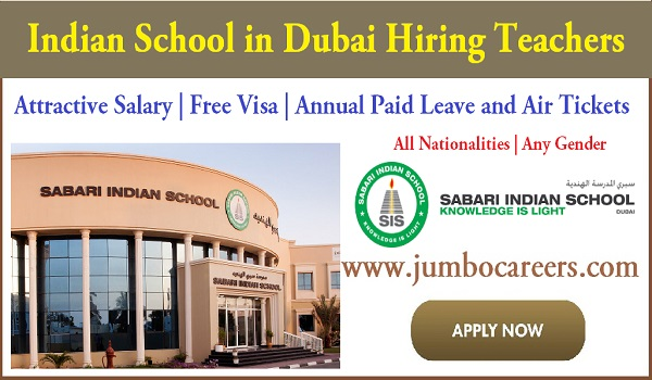 Current job opportunities in Dubai, UAE teachers jobs Sabari Indian School