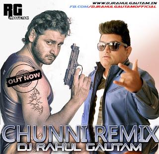 Chunni - Vijay Varma - Raju Punjabi Remix By Dj Rahul Gautam