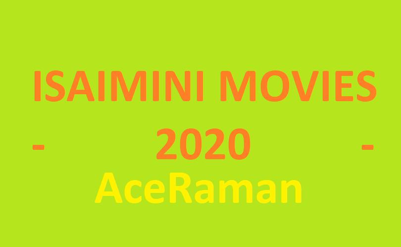 Isaimini 2020: Latest Tamil Movies Download Websites - AceRaman
