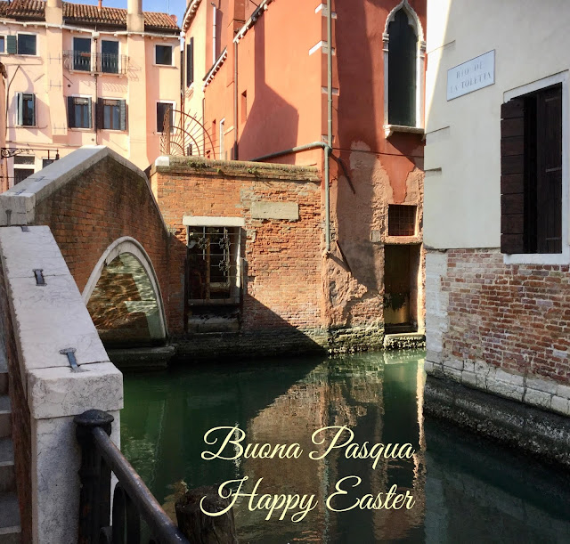 Thoughts of Venice during Holy Week  & Easter - Quarantine 2020
