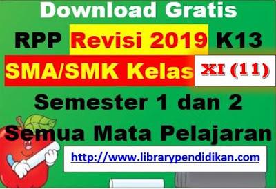 Download Gratis RPP Revisi 2019 K13 SMA/SMK  Kelas X (11) Semester 1 dan 2 Semua Mata Pelajaran, http://www.librarypendidikan.com/