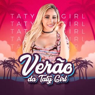 Taty Girl - Promocional de Verão - 2021