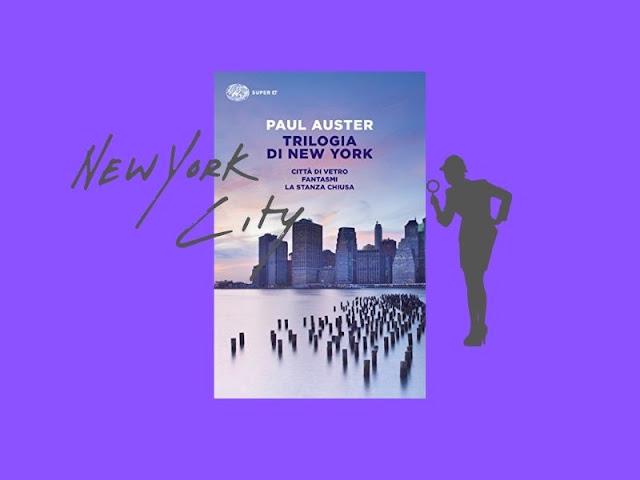 Trilogia di New York: tre romanzi introspettivi