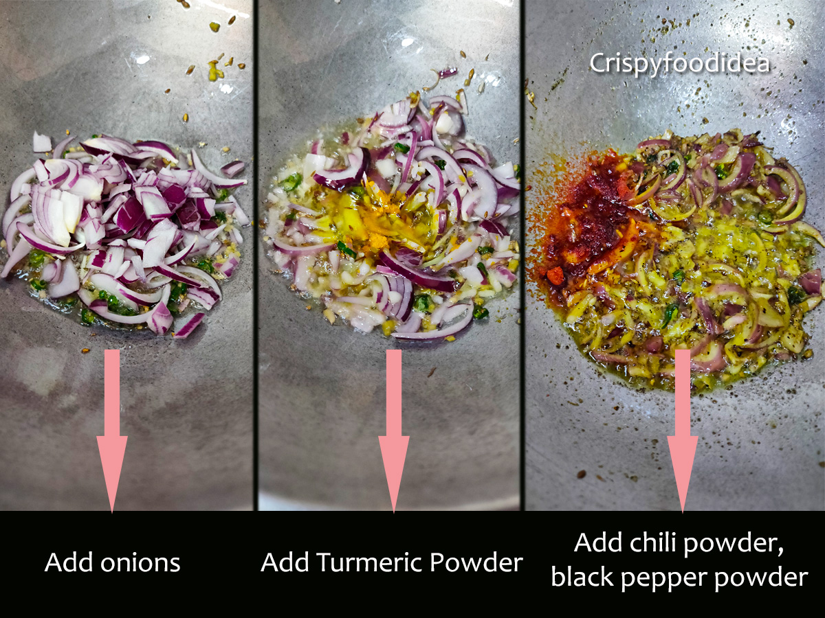 Add chopped onions, turmeric powder and red chili powder