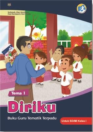 Buku Guru Tematik Terpadu Tema 1 Diriku untuk SD/MI Kelas I Kurikulum 2013