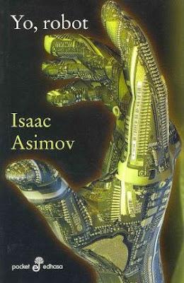 Portada libro en español Yo, Robot. Isaac Asimov. Editorial: Pocket Edhasa.