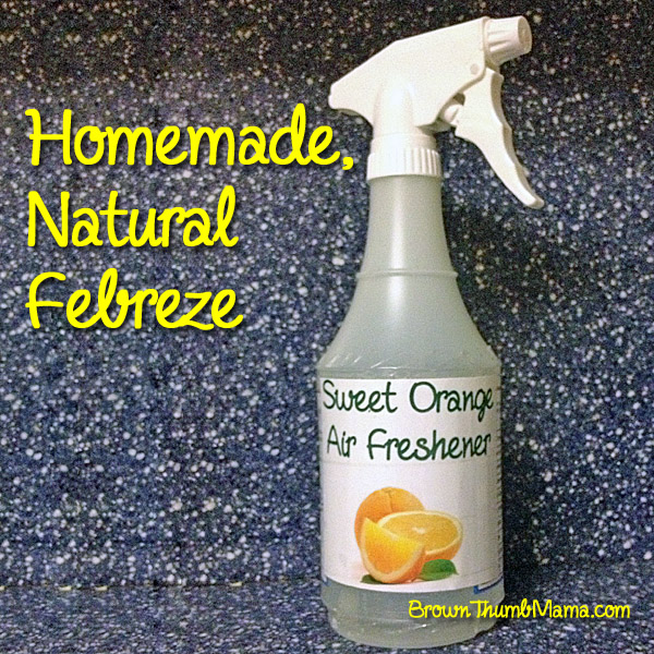 Homemade Natural Febreze Brown Thumb Mama