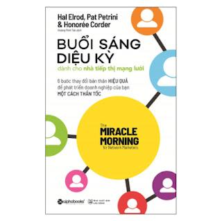 Buổi Sáng Diệu Kỳ Dành Cho Nhà Tiếp Thị Mạng Lưới ebook PDF-EPUB-AWZ3-PRC-MOBI