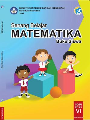 buku siswa pelajaran matematika kelas 6 sd/mi kurikulum 2013 edisi revisi tahun 2018