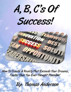 The A, B, C's Of Success! by Thomas Anderson