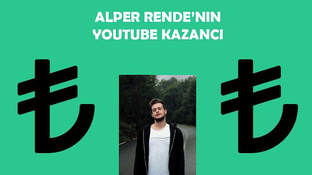 alper rendenin youtube kazancı