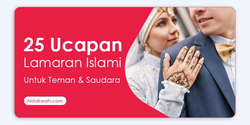 Ucapan lamaran islami untuk teman dan saudara