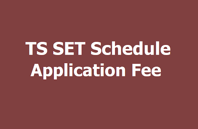 TS SET 2019 Schedule, Application Fee and Last date to apply is April 26