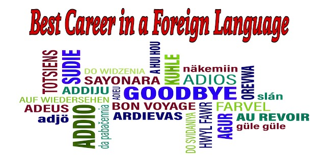 How to start a career in foreign language || Best career opportunities