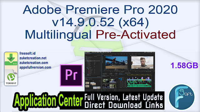 Adobe Premiere Pro 2020 v14.9.0.52 (x64) Multilingual Pre-Activated
