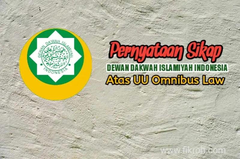 Ini 3 Hal Usulan Dewan Dakwah Indonesia Terkait UU Omnibus Law Cipta Kerja
