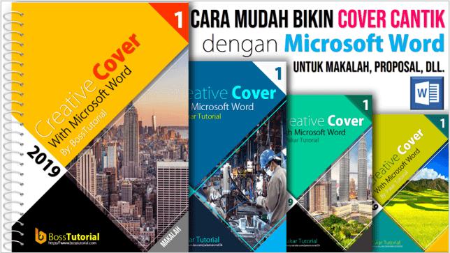 Cara Mudah Membuat Cover Cantik Dengan Microsoft Word Pakar Tutorial