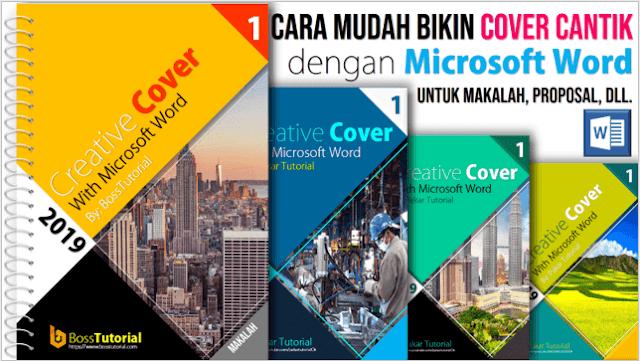 Cara Mudah Membuat Cover Cantik dengan Microsoft Word