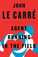 Agent running in the field by john le carre viking