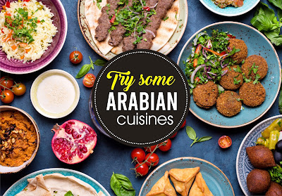 try some arabain  cuisne