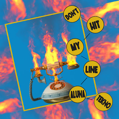 Aluna & Tekno - Don't Hit My Line [Download] 2021