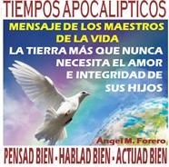 Libro: Tiempos Apocalípticos, el mensaje de los maestros de la vida