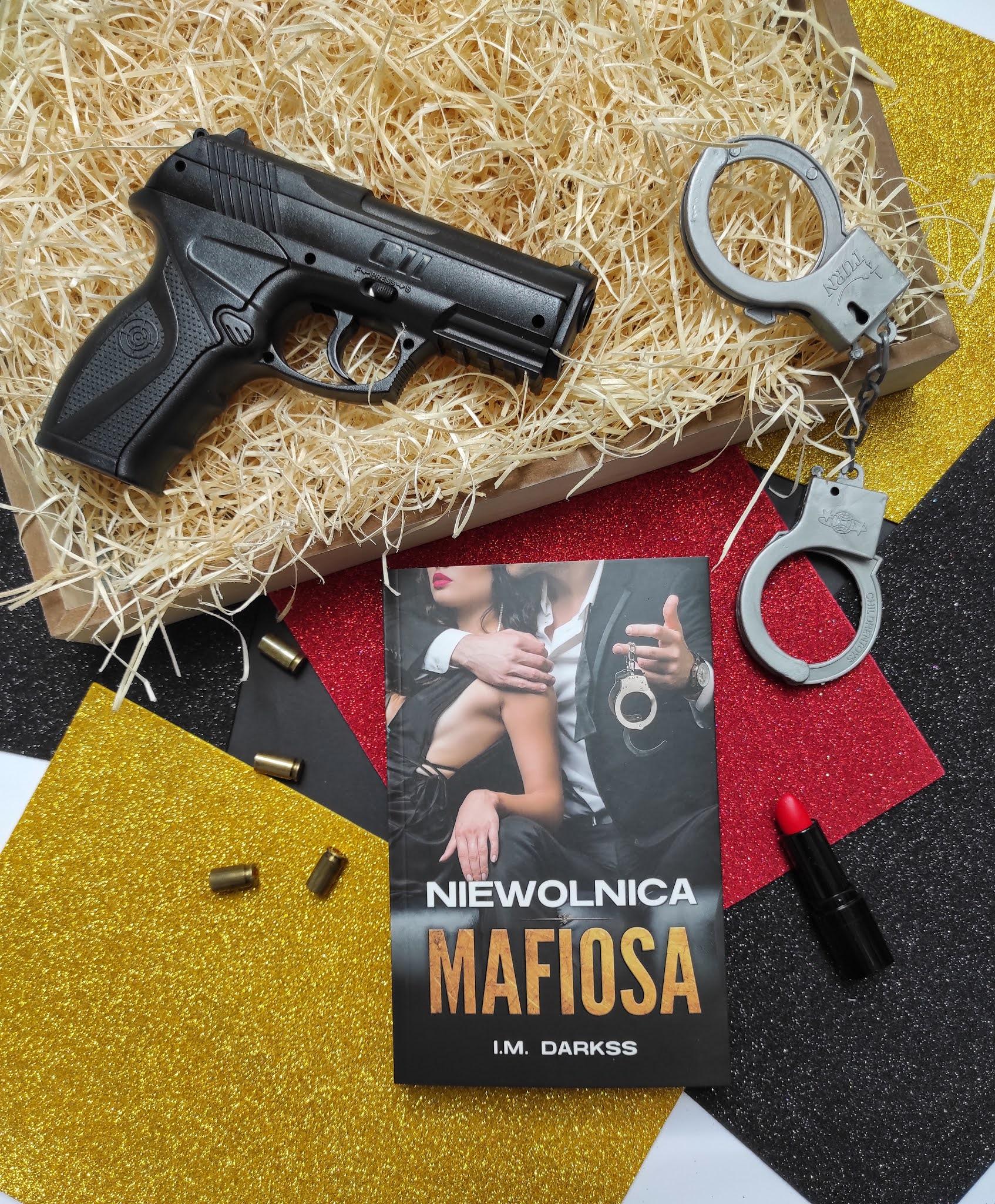 """""""Niewolnica mafiosa"""" I.M. Darkss"""