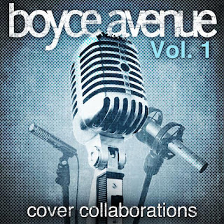 Boyce Avenue - Cover Collaborations, Vol. 1 - Album (2010) [iTunes Plus AAC M4A]