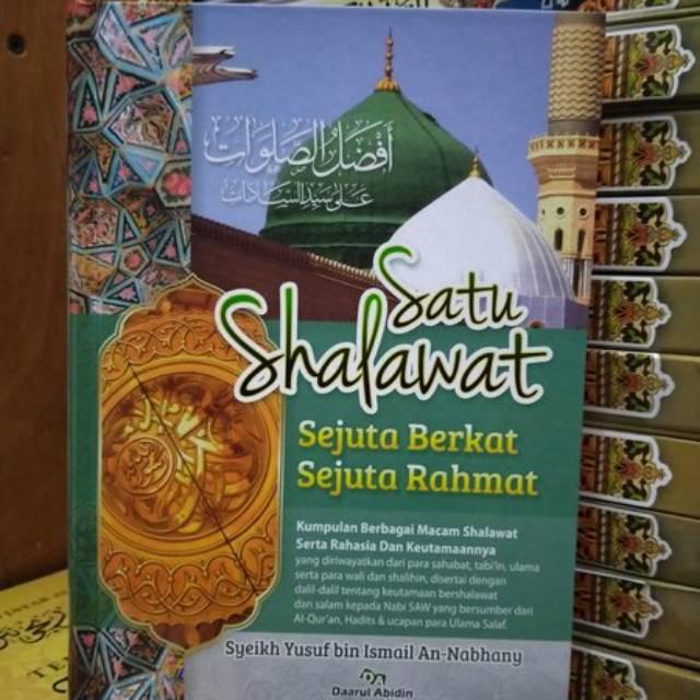 Afdlalus Sholawat 'ala Sayyidis Sadat Syekh Yusuf bin Ismail An-Nabhani