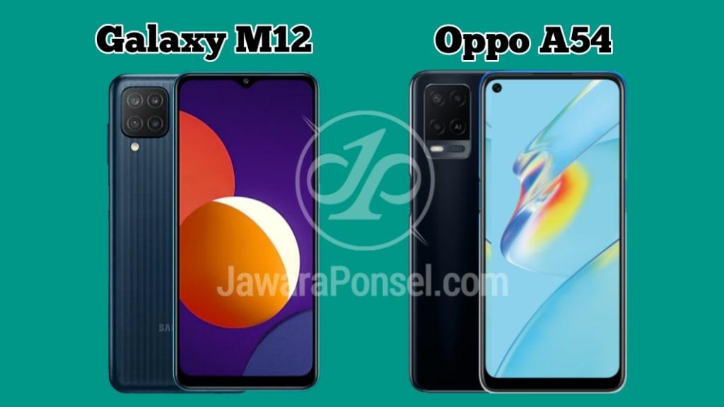 Bagus mana Samsung Galaxy M12 VS Oppo A54