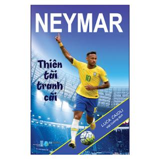 Neymar - Thiên Tài Tranh Cãi ebook PDF-EPUB-AWZ3-PRC-MOBI