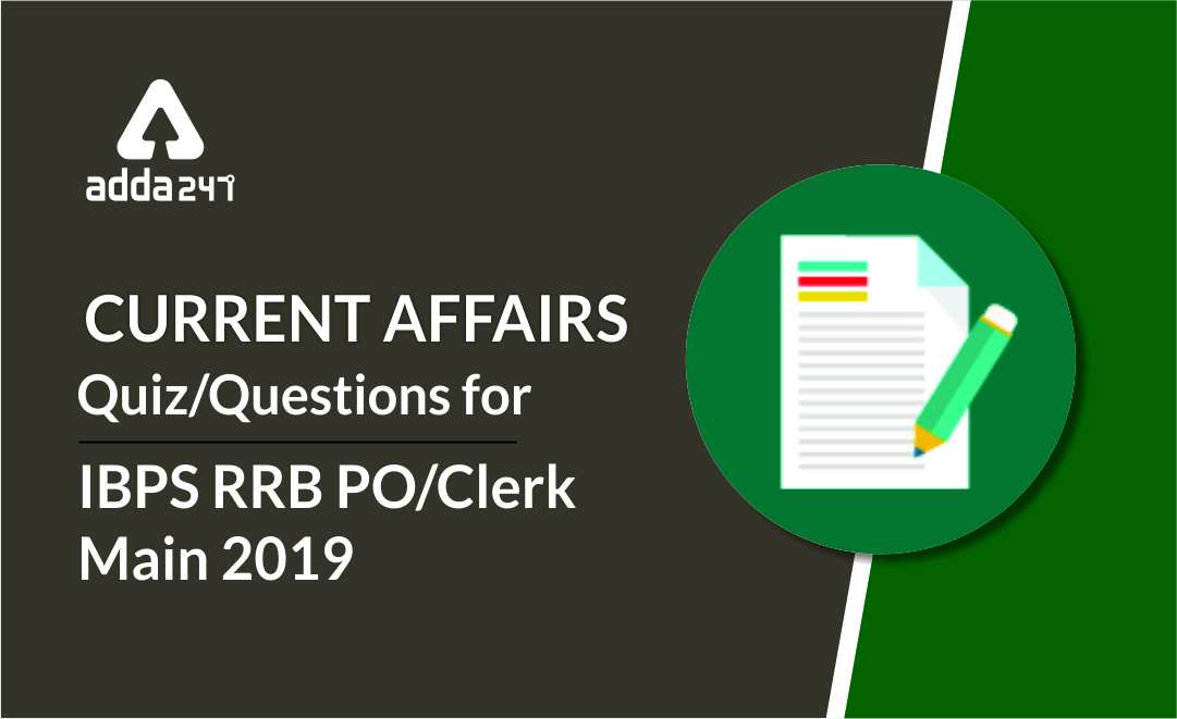 IBPS RRB PO/Clerk Main Current Affairs Questions: 4th September