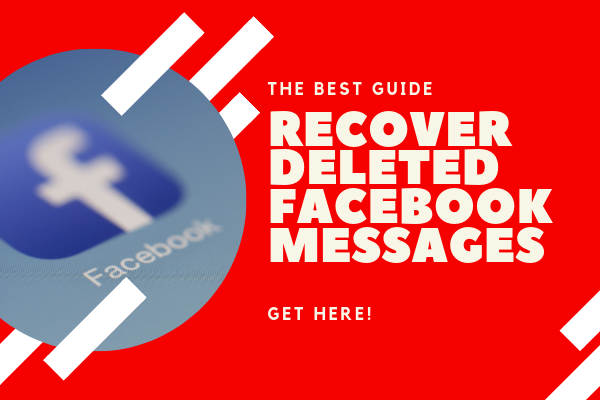 Deleted Facebook Messages Recovery<br/>