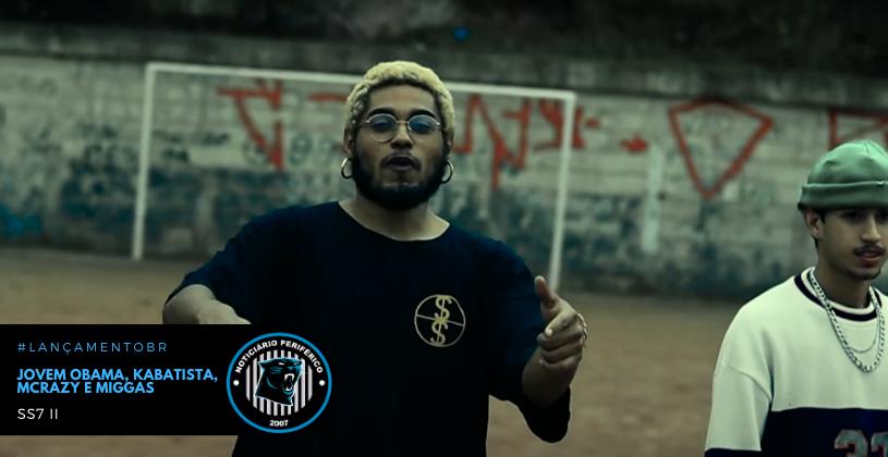 """Exaltando a liberdade na própria quebrada, Jovem Obama, Kabatista, MCrazy e Miggas lançam o videoclipe de """"SS7 II"""""""
