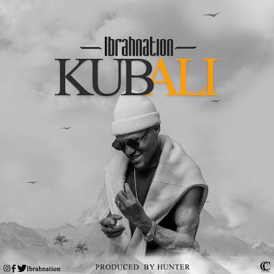 Download Audio | Ibrahnation - Kubali
