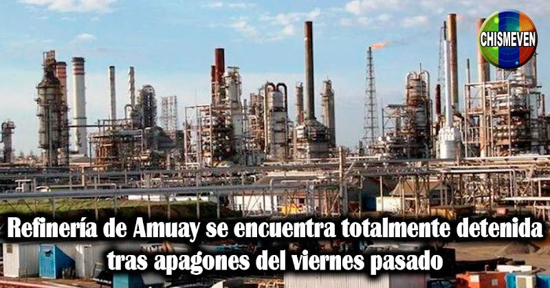 Refinería de Amuay se encuentra totalmente detenida tras apagones del viernes pasado
