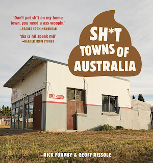 Sh*t Towns of Australia by Rick Furphy & Geoff Rissole book cover