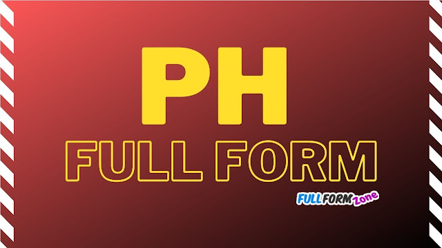PH Full Form