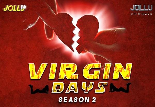 Virgin Days (2021) - Jollu Originals Tamil Hot Web Series S02 Complete