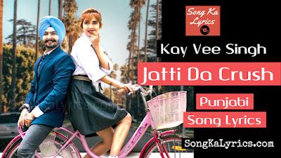jatti-da-crush-lyrics