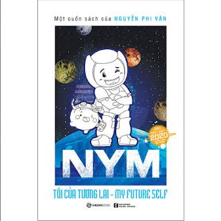 NYM - Tôi Của Tương Lai (Bản Đặc Biệt) ebook PDF-EPUB-AWZ3-PRC-MOBI
