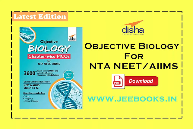 [PDF] Disha Objective Biology Chapter-Wise MCQS for NTA NEET Download